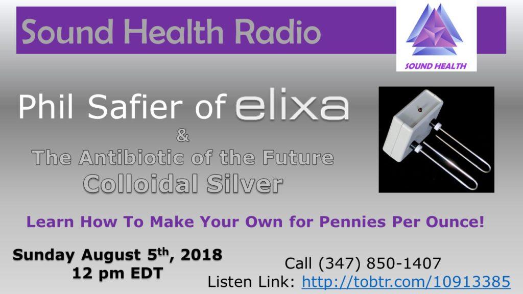 Phil Safier of elixa appearance on Sound Health Radio flyer