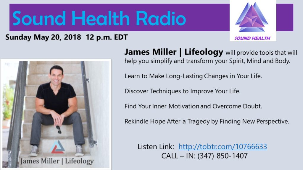 James Miller appearance on Sound Health Radio flyer
